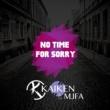 Kaïken/MJFA No Time For Sorry