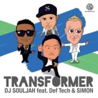 DJ SOULJAH Transformer feat. Def-Tech & SIMON (Inst.)