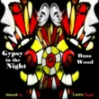 Russ Wood Gypsy in the Night