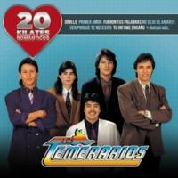 Los Temerarios Si Tu Cariño No Está [Album Version]