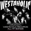JOYSTICKK FILLMORE Presents WESTAHOLIC RECORDS ALL HIT SONGS