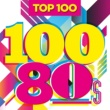 Various Artists Top 100 80s