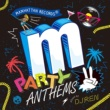 Various Artists Manhattan Records Presents Party Anthems 2 (Mixed By DJ REN)