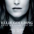 """エリー・ゴールディング Love Me Like You Do [From """"Fifty Shades Of Grey""""]"""