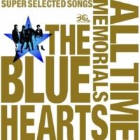 THE BLUE HEARTS キスしてほしい (デジタル・リマスター・バージョン)