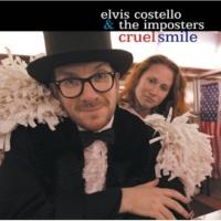 エルヴィス・コステロ&ジ・インポスターズ Cruel Smile