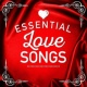 Love Songs Essential Love Songs