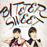 Bitter & Sweet 恋愛WARS(Instrumental)