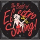 V.A. The Best of Electro Swing!