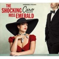 Caro Emerald The Shocking Miss Emerald
