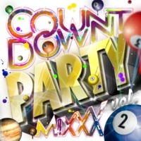 Girls Party Project Countdown Party Mixxx! Vol.2 (DJ Mixed by JaicoM Music)
