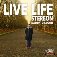 STEREON feat. DADDY DRAGON LIVE LIFE