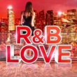 Various Artists R&B Love