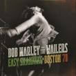 ボブ・マーリー&ザ・ウェイラーズ Easy Skanking In Boston '78
