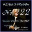 石原眞治 バッハ・イン・オルゴール222 /コラール BWV380からBWV389