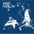 Barry Manilow 哀しみのマンディ