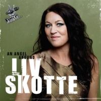 Liv Skotte An Angel Around
