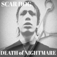 SCAR DOG/MIMI DEATH of NIGHTMARE (feat. MIMI)
