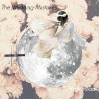 THE WEDDING MISTAKES Marriage for Dance