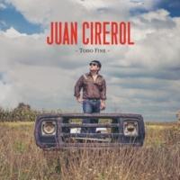 Juan Cirerol Mi Morra Ideal [Album Version]