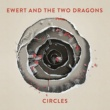 Ewert And The Two Dragons Circles