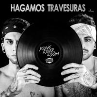 Young Killer & Sosa Hagamos travesuras (Radio edit)