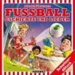 Various Artists Die schönschte Fussball Gschichte und Lieder