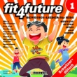 Various Artists Fit 4 Future Vol. 1 ‐ Bewegigs-Lieder für Kids