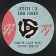 ジェシー・ジェイ/トム・ジョーンズ You've Lost That Lovin' Feelin'