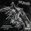 Rob Zombie Spookshow International Live