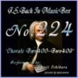 石原眞治 バッハ・イン・オルゴール224 /コラール BWV400からBWV409