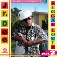 Jr.Dee REGGAE LOVER PART.2