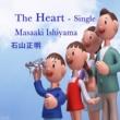 石山正明 The Heart - Single
