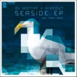 DJ Motive & Hideout Seaside EP