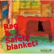 ロクセンチ Rag & Safety blanket