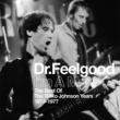 Dr. Feelgood I'm A Man (Best Of The Wilko Johnson Years 1974-1977)