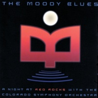 The Moody Blues/The Colorado Symphony Orchestra Ride My See-Saw [Live At Red Rocks/1982]