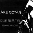 Åke Octan Kille eller tjej