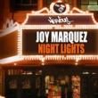 Joy Marquez Night Lights (Original Mix)