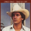 George Strait Strait Country