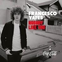 Francesco Yates Nobody Like You
