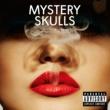 Mystery Skulls Forever
