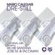 Mario Calegari Dre Still