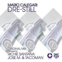 Mario Calegari Dre Still (Richie Santana Remix)