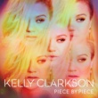 Kelly Clarkson ピース・バイ・ピース (Deluxe Version)