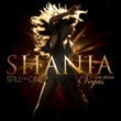 Shania Twain Still The One: Live From Vegas
