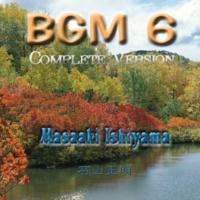 石山正明 BGM6 (Complete Version)