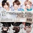 メガマソ MISS WAVES/VIPER 「ふたりはこいびと」盤