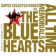 V.A. THE BLUE HEARTS ALL TIME MEMORIALS ~SUPER SELECTED SONGS~ [特典トリビュートアルバム]