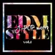Various Artists J-POP meets EDM STYLE VOL.1